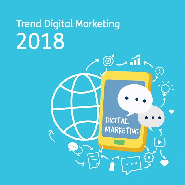 Trend digital marketing 2018