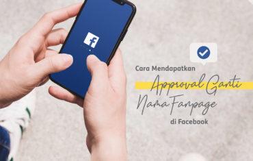 Perubahan Nama Fanpage Facebook Anda Disetujui