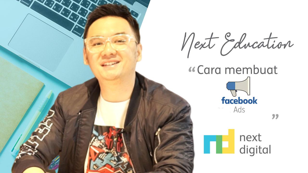 Cara Membuat Facebook Ads Next Digital